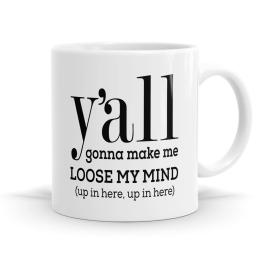 Loose My Mind Mug