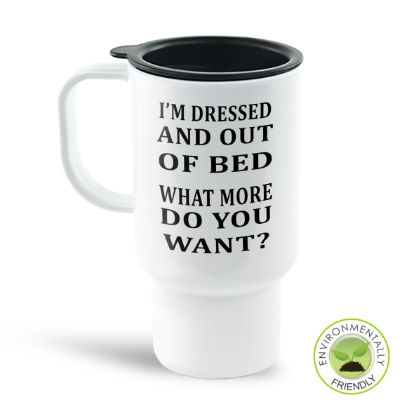 I'm Dressed Travel Mug