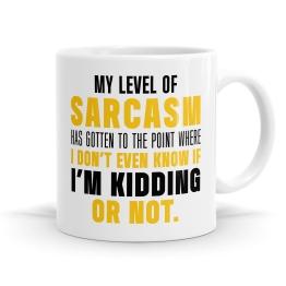 My Level of Sarcasm Mug