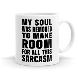 My Soul Was Removed Mug