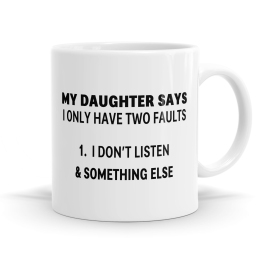 My Daughter Mug