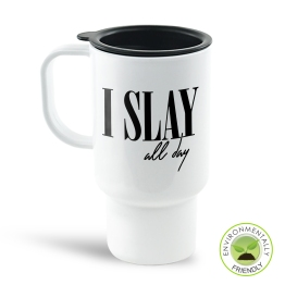 I Slay All Day Travel Mug