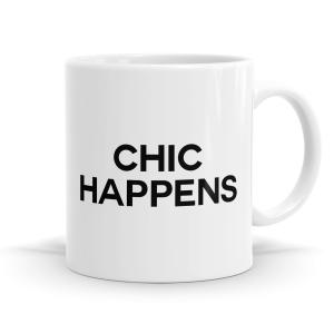 Chic Happens Mug