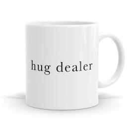 Hug Dealer Mug