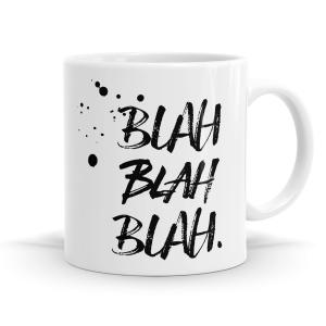 Blah Blah Blah Mug