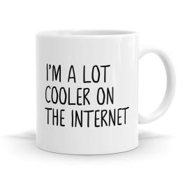Cooler On The Internet Mug