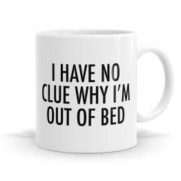 I Have No Clue Mug