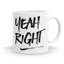 Yeah Right Mug