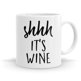 Shhh It's Wine Mug