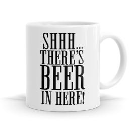 Shhh It's Beer Mug