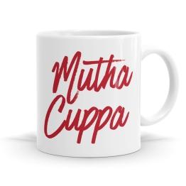 Mutha Cuppa Mug