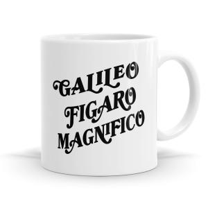 Galileo Figaro Magnifico Mug