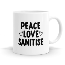 Peace Love Sanitise Mug